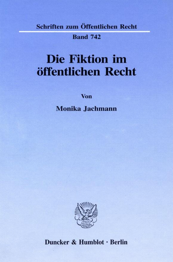 Cover Die Fiktion im öffentlichen Recht