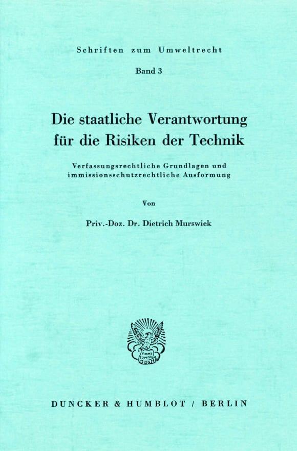 Cover Die staatliche Verantwortung für die Risiken der Technik