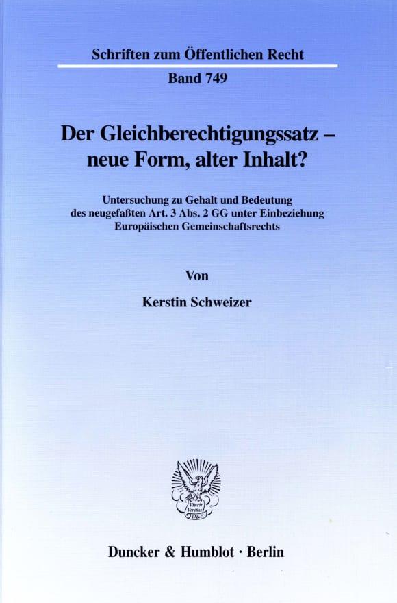 Cover Der Gleichberechtigungssatz - neue Form, alter Inhalt?