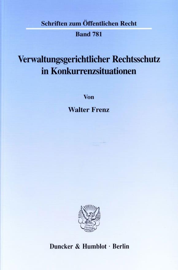 Cover Verwaltungsgerichtlicher Rechtsschutz in Konkurrenzsituationen