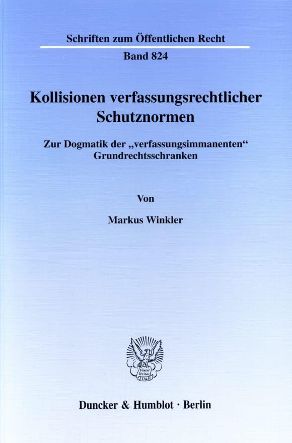 Cover Kollisionen verfassungsrechtlicher Schutznormen
