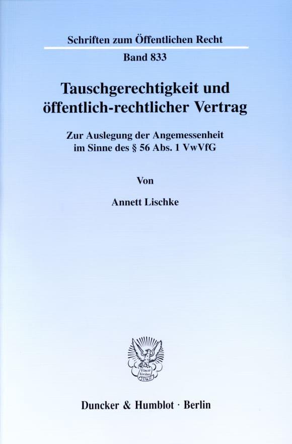 Cover Tauschgerechtigkeit und öffentlich-rechtlicher Vertrag