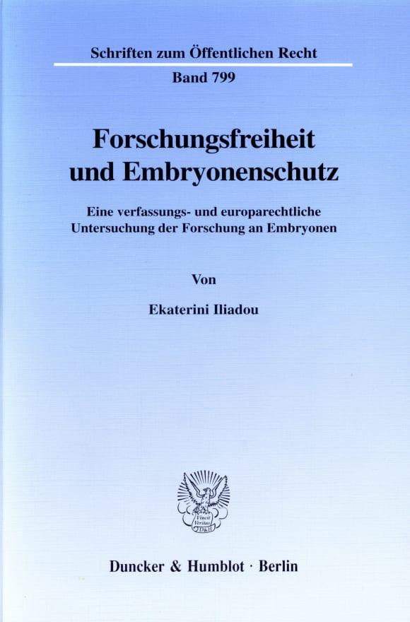 Cover Forschungsfreiheit und Embryonenschutz