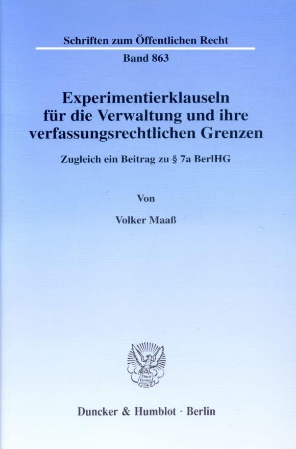 Cover Experimentierklauseln für die Verwaltung und ihre verfassungsrechtlichen Grenzen
