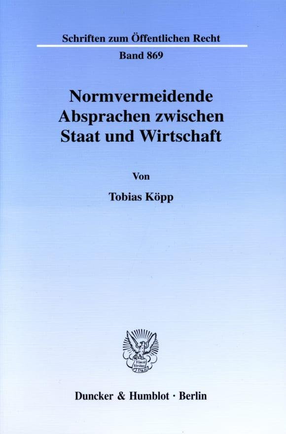 Cover Normvermeidende Absprachen zwischen Staat und Wirtschaft