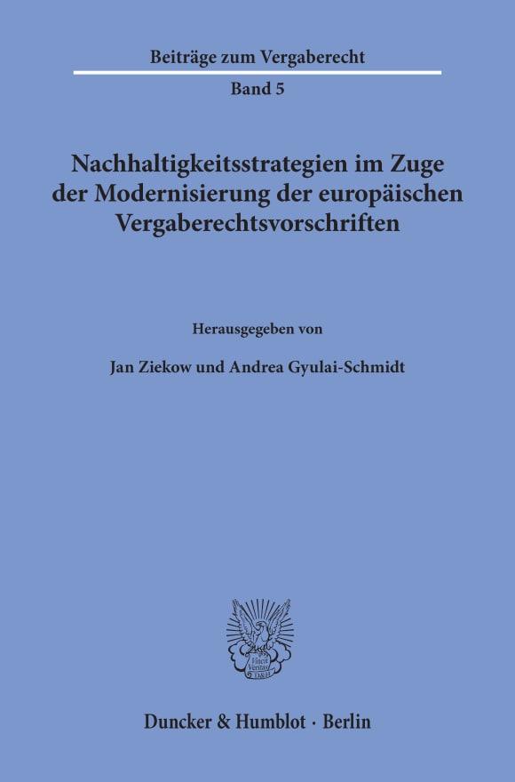 Cover Nachhaltigkeitsstrategien im Zuge der Modernisierung der europäischen Vergaberechtsvorschriften