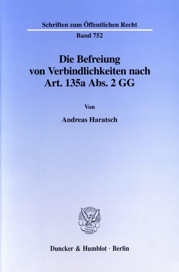 Cover Die Befreiung von Verbindlichkeiten nach Art. 135a Abs. 2 GG