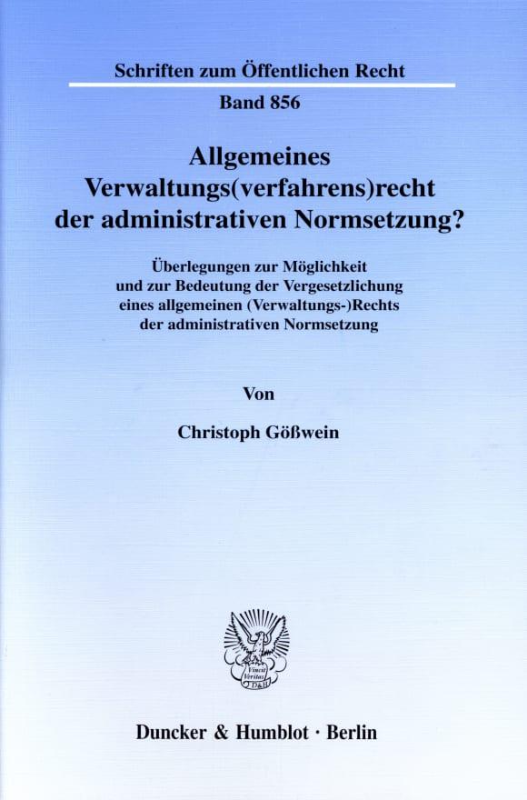 Cover Allgemeines Verwaltungs(verfahrens)recht der administrativen Normsetzung?