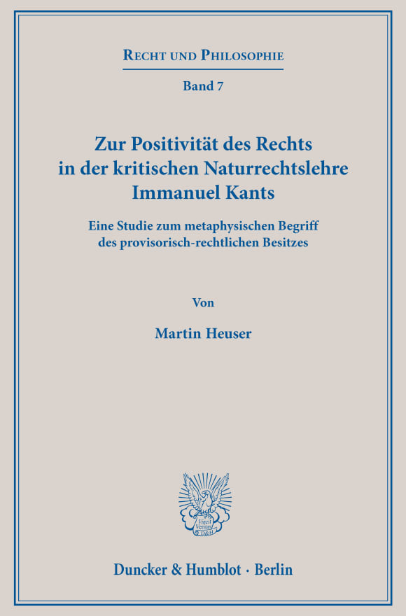 Cover Zur Positivität des Rechts in der kritischen Naturrechtslehre Immanuel Kants