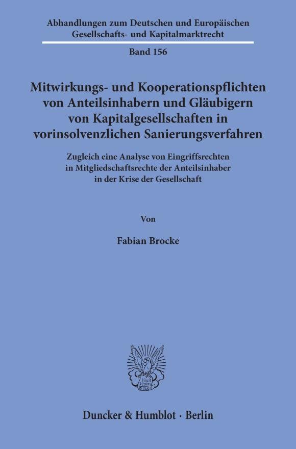 Cover Mitwirkungs- und Kooperationspflichten von Anteilsinhabern und Gläubigern von Kapitalgesellschaften in vorinsolvenzlichen Sanierungsverfahren
