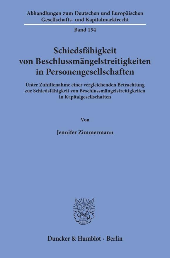 Cover Schiedsfähigkeit von Beschlussmängelstreitigkeiten in Personengesellschaften