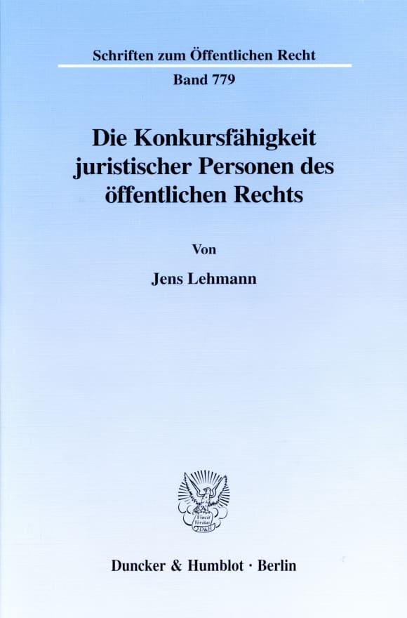 Cover Die Konkursfähigkeit juristischer Personen des öffentlichen Rechts