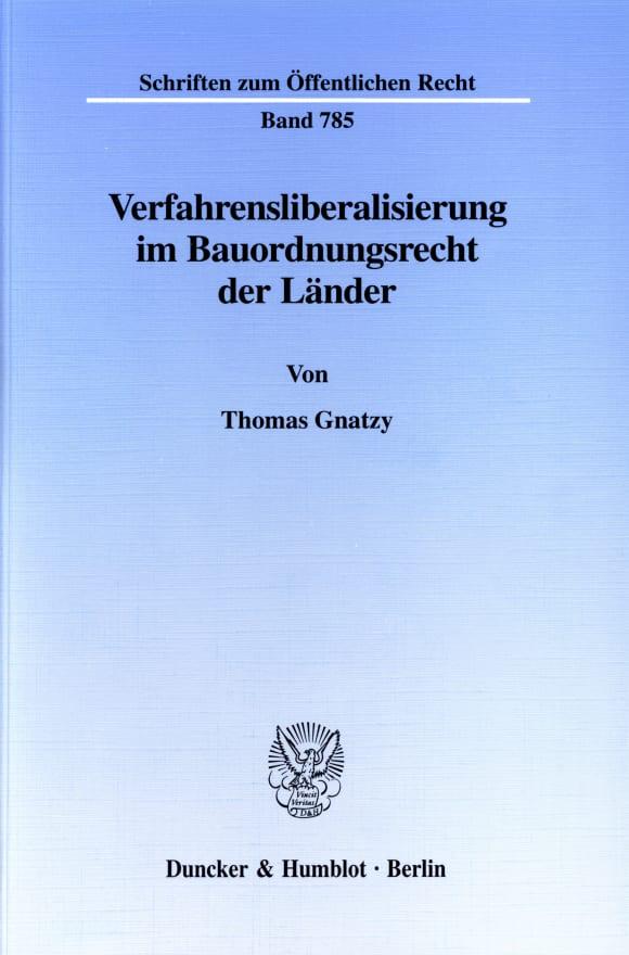 Cover Verfahrensliberalisierung im Bauordnungsrecht der Länder