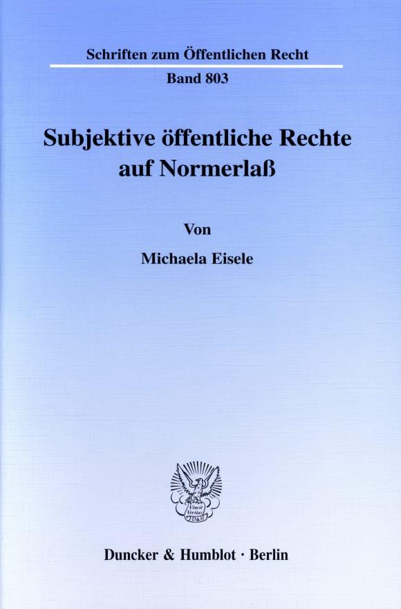 Cover Subjektive öffentliche Rechte auf Normerlaß