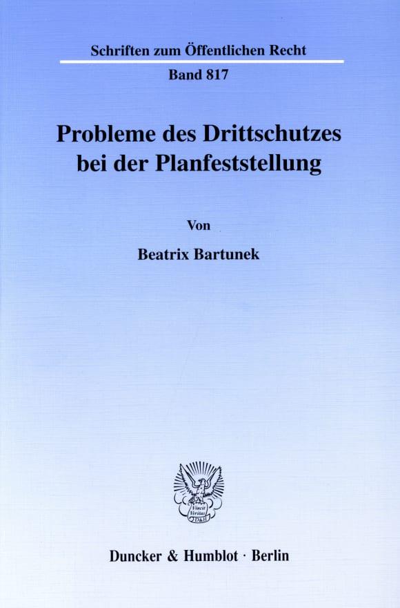 Cover Probleme des Drittschutzes bei der Planfeststellung