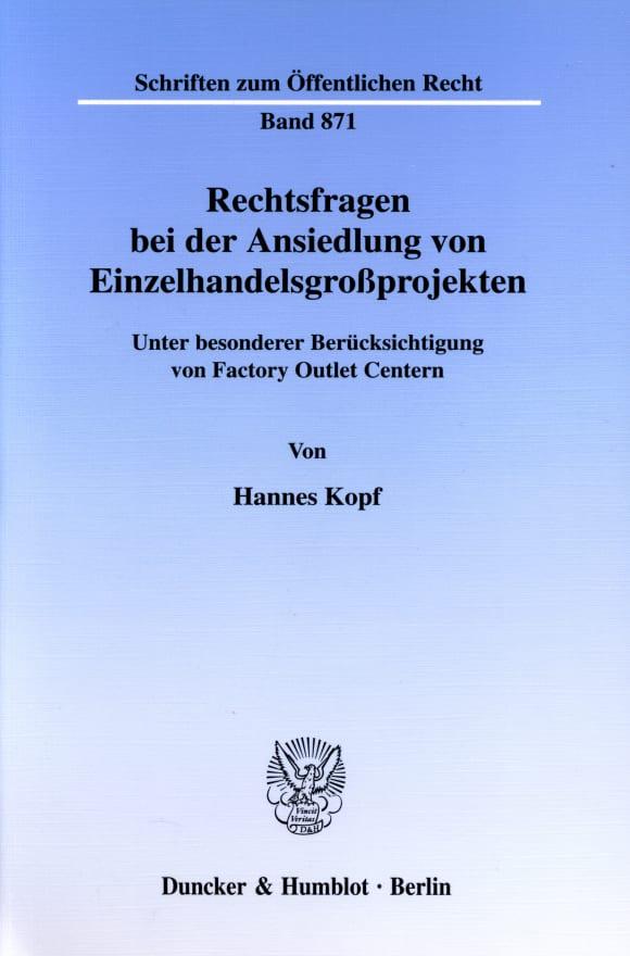 Cover Rechtsfragen bei der Ansiedlung von Einzelhandelsgroßprojekten