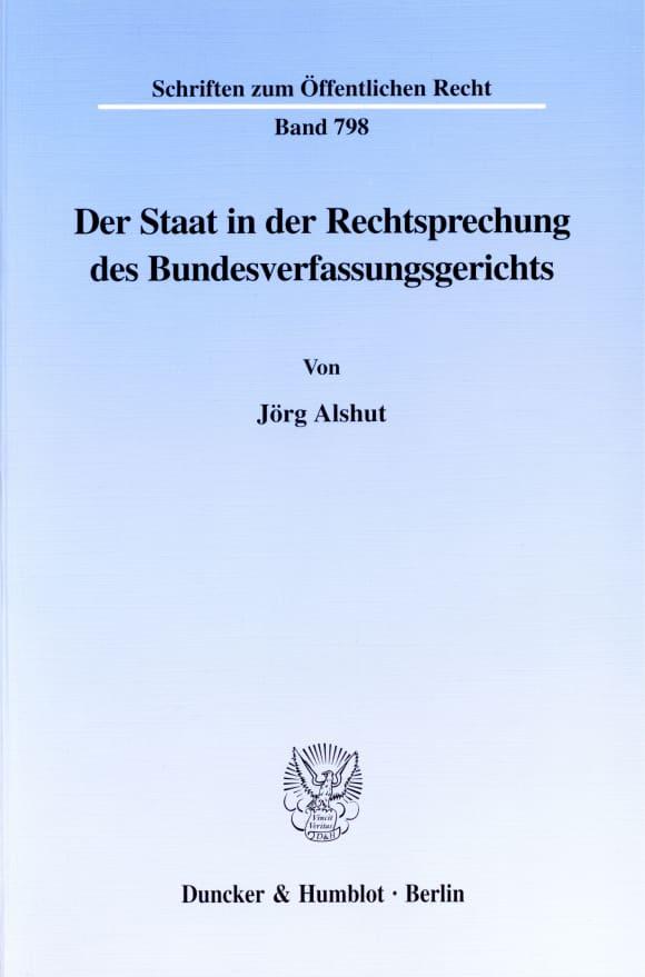 Cover Der Staat in der Rechtsprechung des Bundesverfassungsgerichts