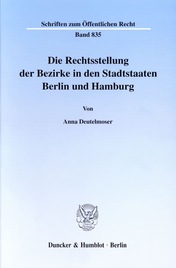 Cover Die Rechtsstellung der Bezirke in den Stadtstaaten Berlin und Hamburg