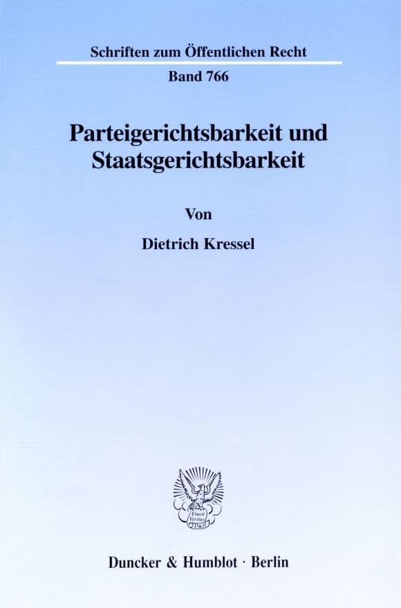 Cover Parteigerichtsbarkeit und Staatsgerichtsbarkeit