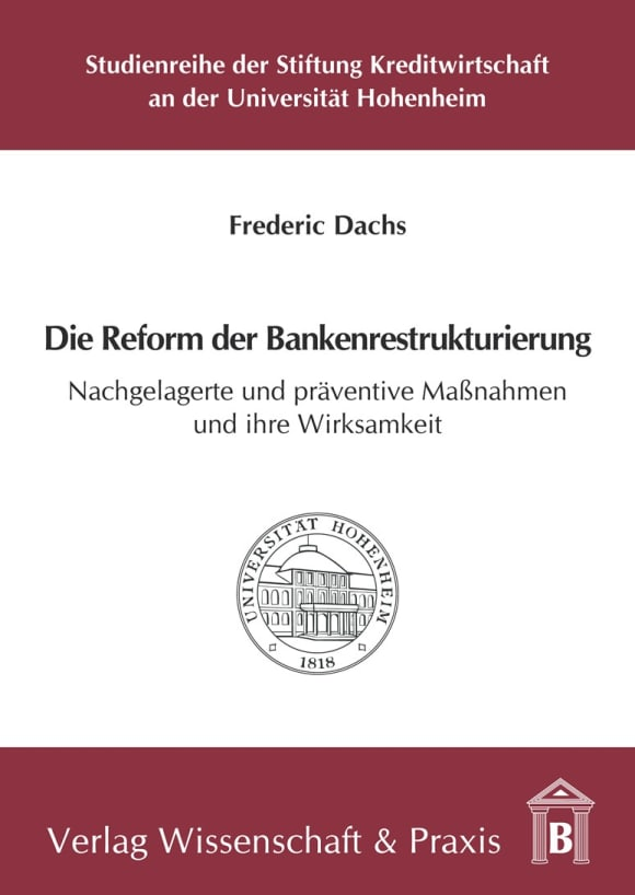 Cover Die Reform der Bankenrestrukturierung