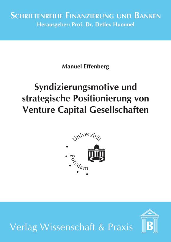 Cover Syndizierungsmotive und strategische Positionierung von Venture Capital Gesellschaften