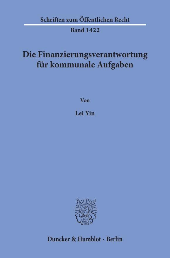 Cover Die Finanzierungsverantwortung für kommunale Aufgaben