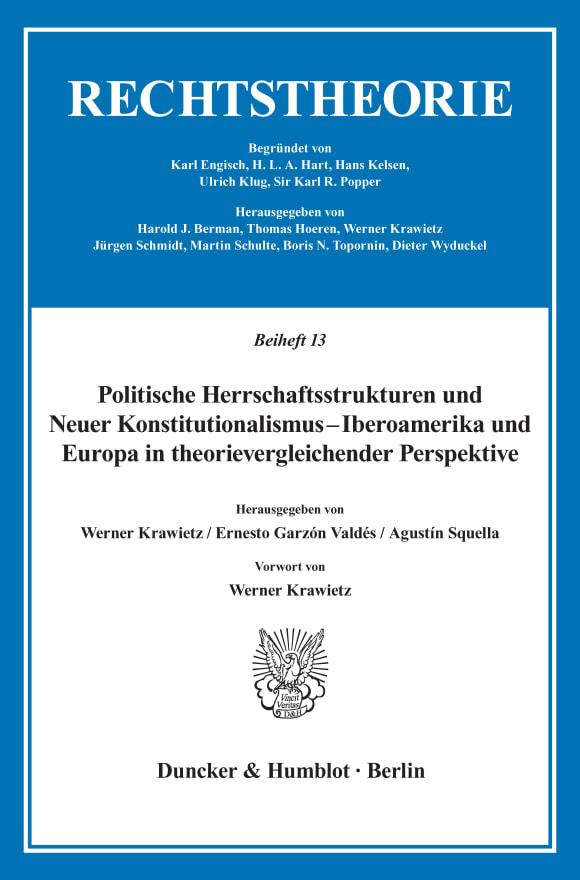 Cover Politische Herrschaftsstrukturen und Neuer Konstitutionalismus - Iberoamerika und Europa in theorievergleichender Perspektive