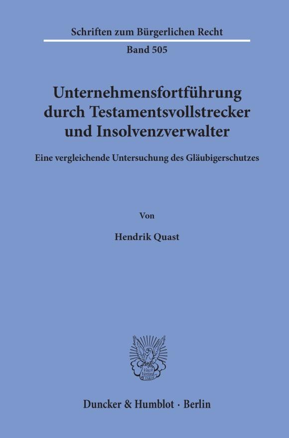 Cover Unternehmensfortführung durch Testamentsvollstrecker und Insolvenzverwalter