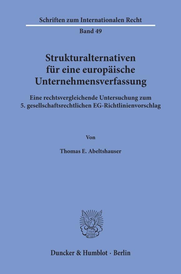 Cover Strukturalternativen für eine europäische Unternehmensverfassung