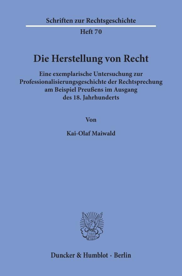 Cover Die Herstellung von Recht