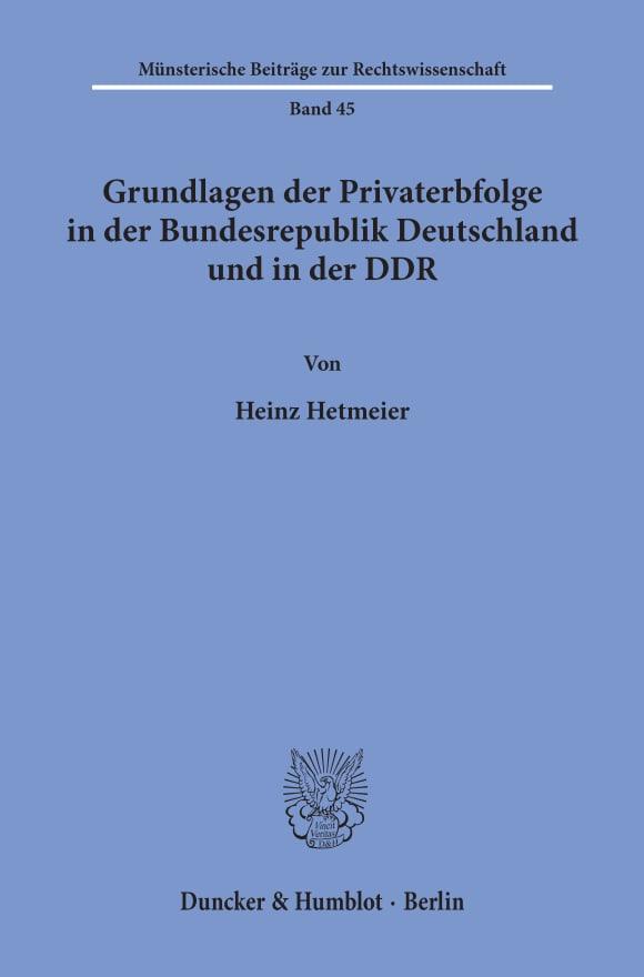 Cover Gundlagen der Privaterbfolge in der Bundesrepublik Deutschland und in der DDR