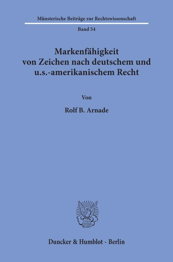 Cover Markenfähigkeit von Zeichen nach deutschem und u.s.-amerikanischem Recht