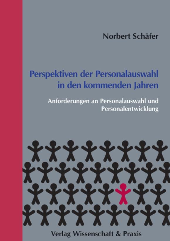 Cover Perspektiven der Personalauswahl in den kommenden Jahren