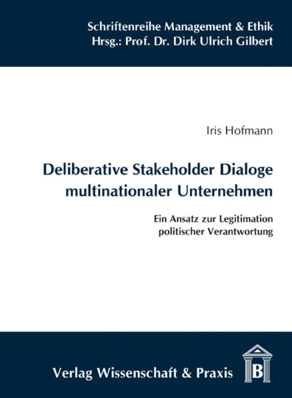 Cover Deliberative Stakeholder Dialoge multinationaler Unternehmen