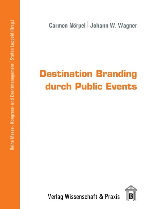 Cover Destination Branding durch Public Events