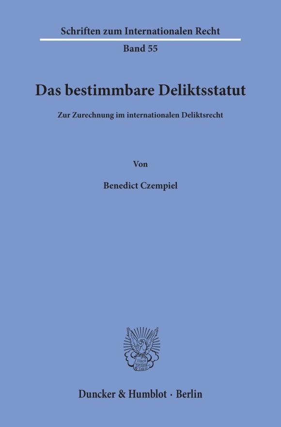 Cover Das bestimmbare Deliktsstatut