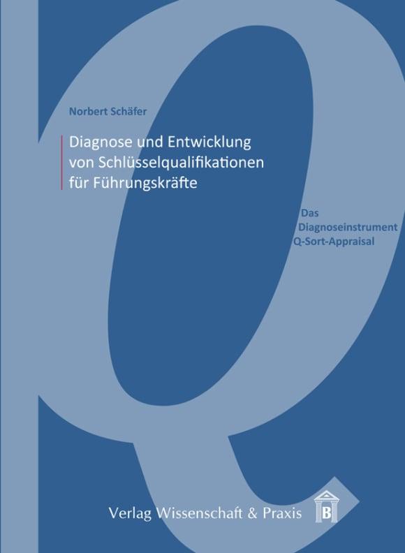 Cover Diagnose und Entwicklung von Schlüsselqualifikationen für Führungskräfte