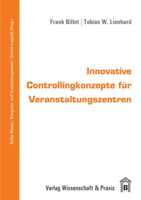 Cover Innovative Controllingkonzepte für Veranstaltungszentren