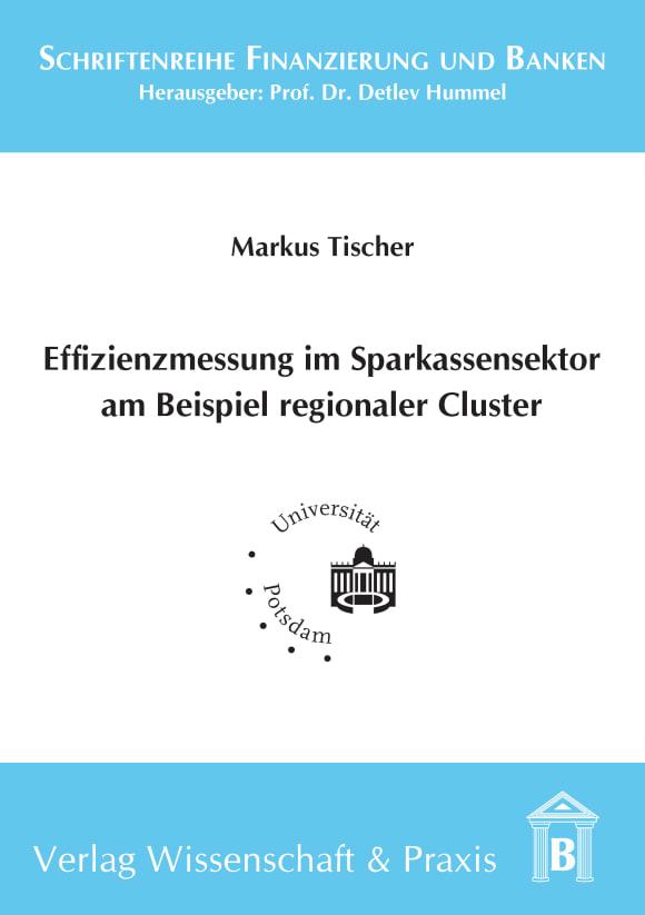 Cover Effizienzmessung im Sparkassensektor am Beispiel regionaler Cluster