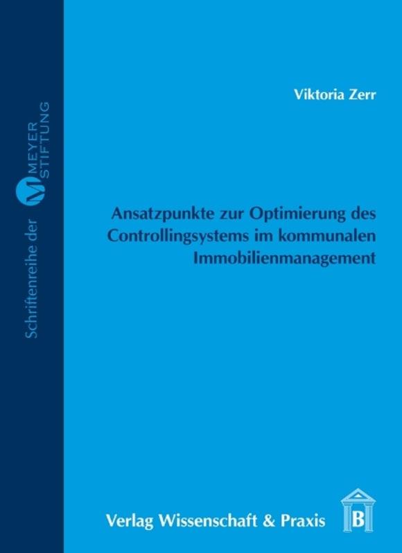 Cover Ansatzpunkte zur Optimierung des Controllingsystems im kommunalen Immobilienmanagement
