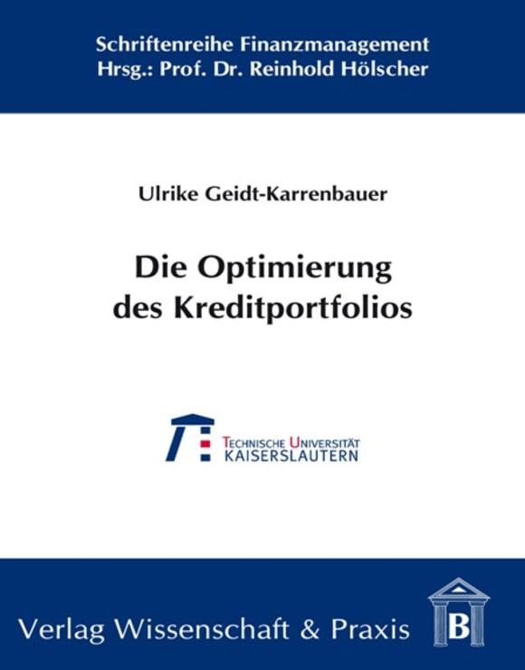 Cover Die Optimierung des Kreditportfolios