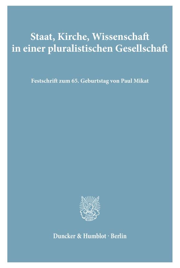 Cover Staat, Kirche, Wissenschaft in einer pluralistischen Gesellschaft
