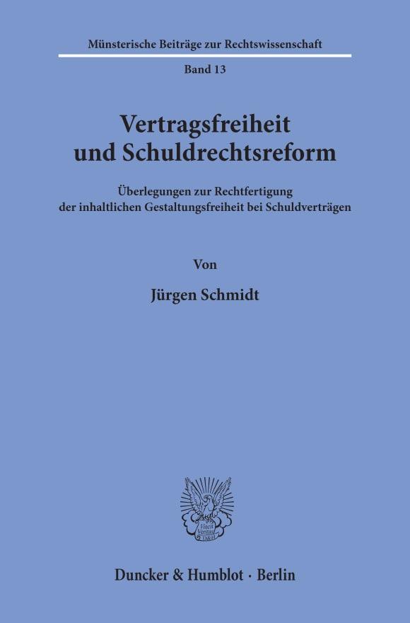 Cover Vertragsfreiheit und Schuldrechtsreform