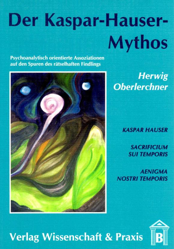 Cover Der Kaspar-Hauser-Mythos