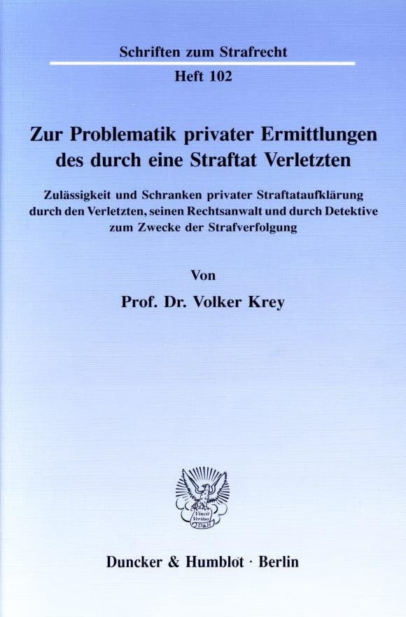 Cover Zur Problematik privater Ermittlungen des durch eine Straftat Verletzten