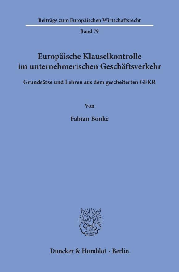 Cover Europäische Klauselkontrolle im unternehmerischen Geschäftsverkehr