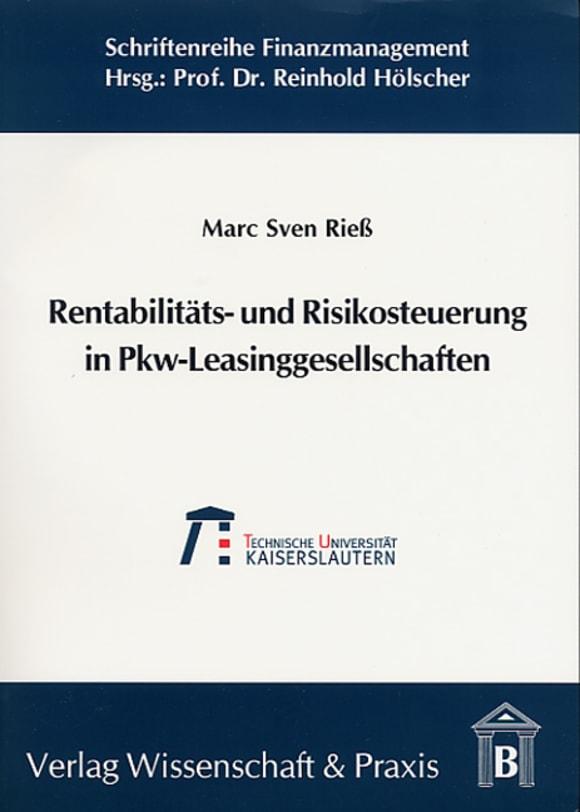 Cover Rentabilitäts- und Risikosteuerung in Pkw-Leasinggesellschaften