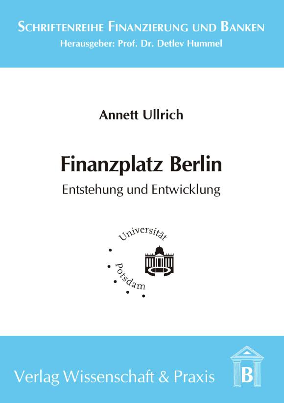 Cover Finanzplatz Berlin. Entstehung und Entwicklung