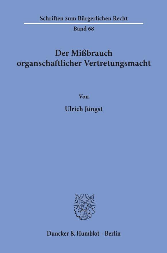 Cover Der Mißbrauch organschaftlicher Vertretungsmacht