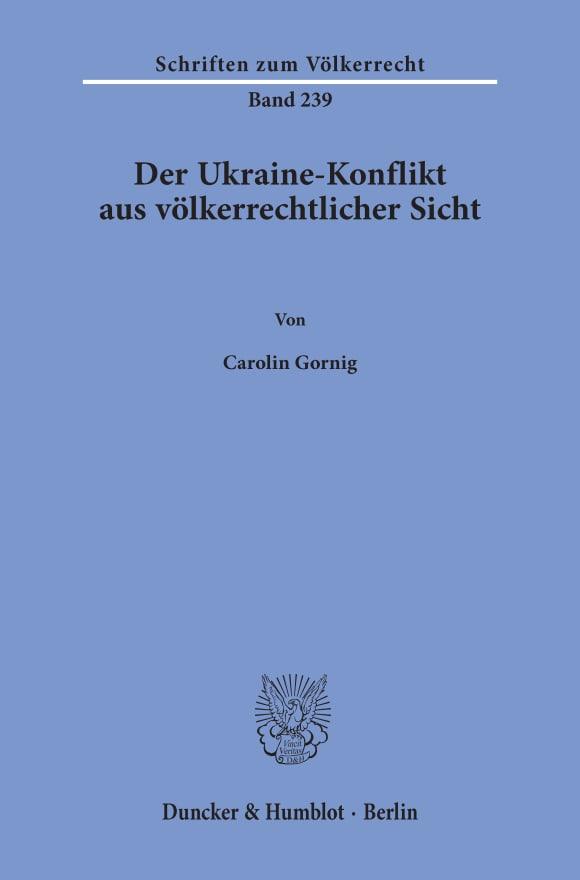 Cover Der Ukraine-Konflikt aus völkerrechtlicher Sicht